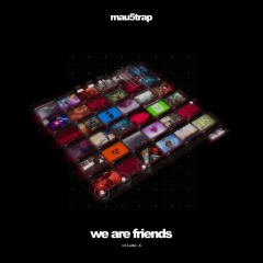 We Are Friends Vol.6