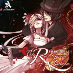 The Rose Garden of Nightmare -Bara Teien ha Yume wo Miru- - AYUTRICA