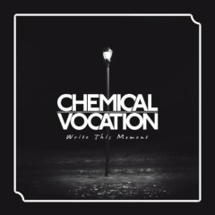 Write This Moment - Chemical Vocation