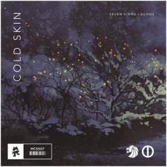 Cold Skin (Single) - Seven Lions, Echos