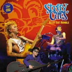 Alley Cat Rumble - Stray Cats