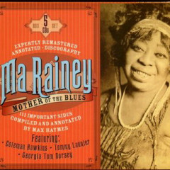 Mother Of The Blues (CD9) - Ma Rainey