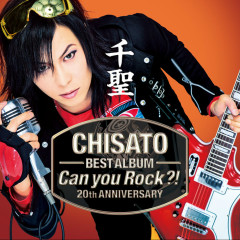 CHISATO 20th Anniversary Best Album 'Can You Rock?!'