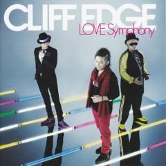 LOVE Symphony - CLIFF EDGE