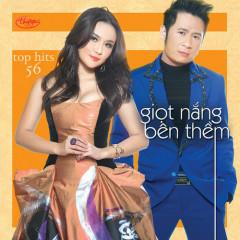 Giọt Nắng Bên Thềm (Top Hits 56)