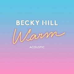 Warm (Acoustic) (Single)