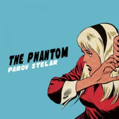 The Phantom - Parov Stelar