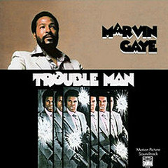 Trouble Man (CD1) - Marvin Gaye