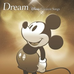 Dream -Disney Greatest Songs- Hougaku Ban
