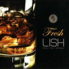 Fresh Single Malt Remixes