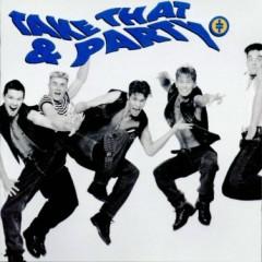 Take That & Party - Take That