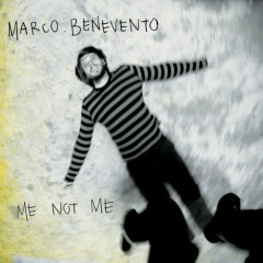 Me Not Me - Marco Benevento