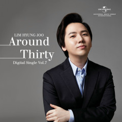 Around Thirty (Single) - Lim Hyung Joo