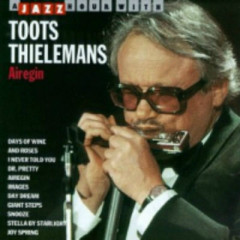 Airegin  - Toots Thielemans