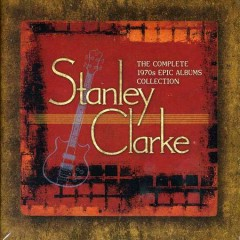 The Complete 1970s Epic Albums Collection (CD6) - Stanley Clarke