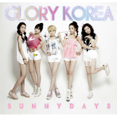 Glory Korea - Sunny Days