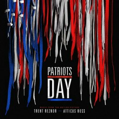 Patriots Day OST - Trent Reznor, Atticus Ross
