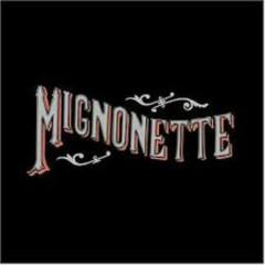 Mignonette (CD1)