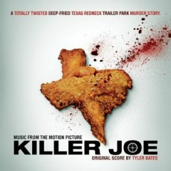 Killer Joe OST - Tyler Bates