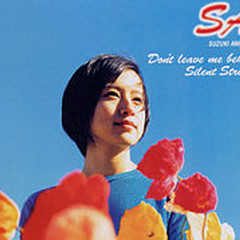 Don't Leave Me Behind/Silent Stream - Ami Suzuki