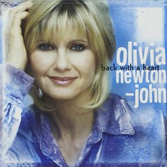 Back With A Heart - Olivia Newton John