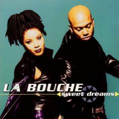 Sweet Dreams - La Bouche