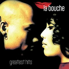 Greatest Hits - La Bouche