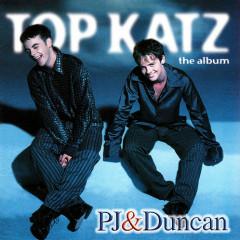 Top Katz - PJ & Duncan