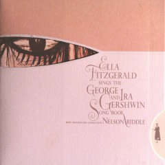Ella Fitzgerald Sings The George And Ira Gershwin Song Book (CD 1)