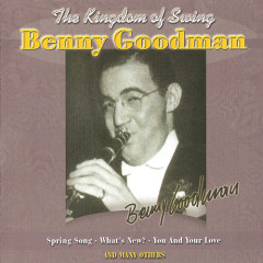 The King Of Swing (1928-1949): The Kingdom Of Swing