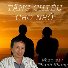 Tặng Chiều Cho Nhớ (NS Thanh Khang)