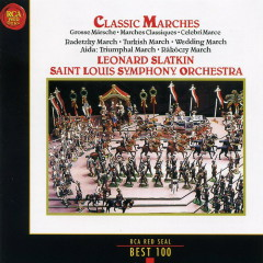 Classic Marches - Leonard Slatkin
