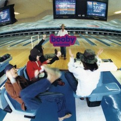 Booby - Deluxe Edition (CD1)