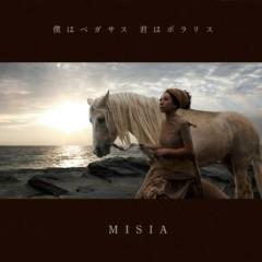 Boku wa Pegasus Kimi wa Polaris - MISIA