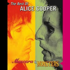 Mascara And Monsters The Best Of Alice Cooper (CD1)