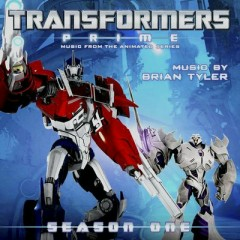 Transformers Prime: Season One OST (Pt.1) - Brian Tyler