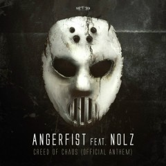 Creed Of Chaos [Official Anthem] - Angerfist, Nolz