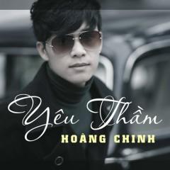 Yêu Thầm  - Hòang Chinh