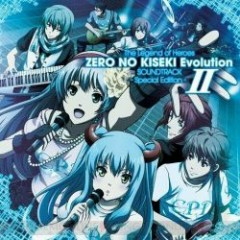 The Legend of Heroes Zero no Kiseki Evolution SOUNDTRACK -Special Edition- II