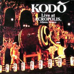 Live At Acropolis, Athens, Greece - Kodo