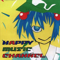 HAPPY MUSIC CHANNEL - Distortion,PROSCIUTTO