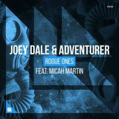 Rogue Ones (Single) - Joey Dale, Adventurer, Micah Martin