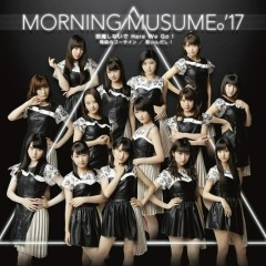 Jama Shinai de Here We Go! / Dokyuu no Go Sign / Wakain da shi! - Morning Musume.'17