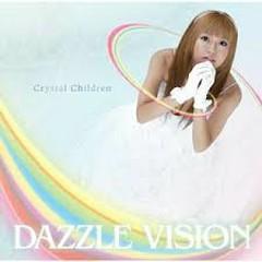 Crystal Children - Dazzle Vision