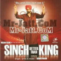 Singh Better Than King - Babbu Maan