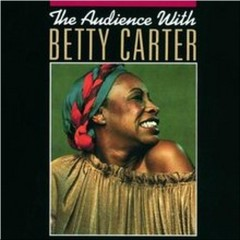 The Audience With Betty Carter (CD2) - Betty Carter