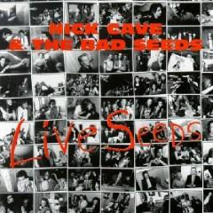Live Seeds - Nick Cave,The Bad Seeds