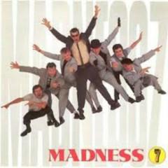 7. - Madness