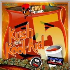 Kush & Kool Aid 5 (CD1)