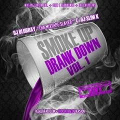 Smoke Up, Drank Down (CD1)